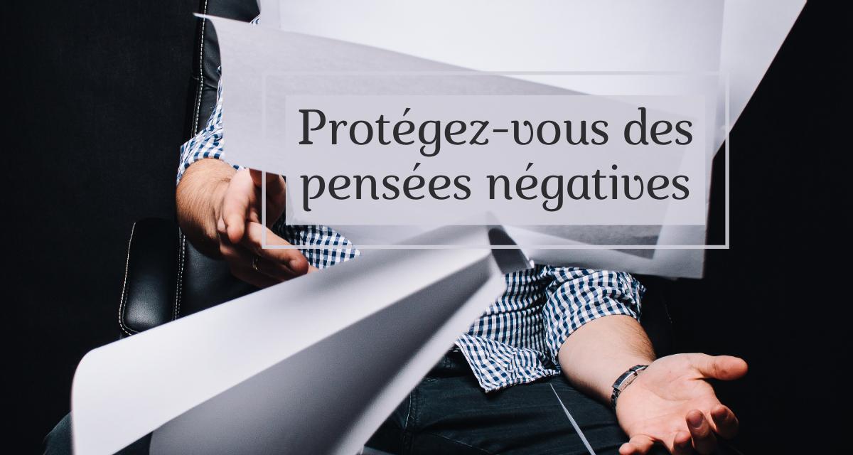 Fuir La Négativité-Protégez-Vous Des Ondes Négatives