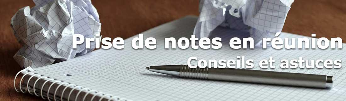 Prise de notes en réunion, conseils pour être efficace