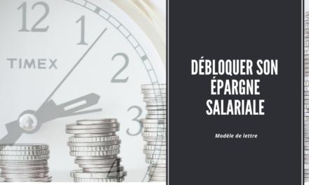 Modèle de lettre : débloquer son épargne salariale
