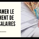 Modèle de lettre pour réclamer le paiement de vos salaires impayés