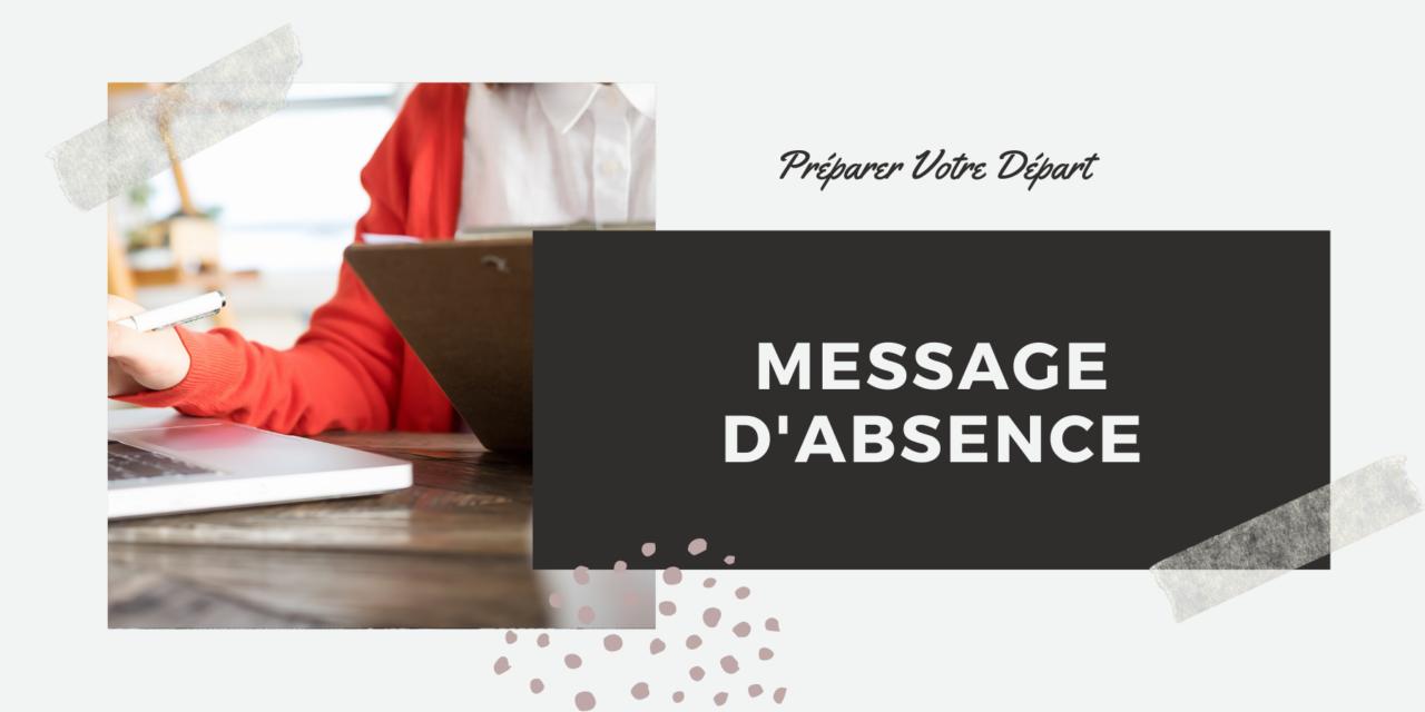 Attention au message d'absence dans votre messagerie mail