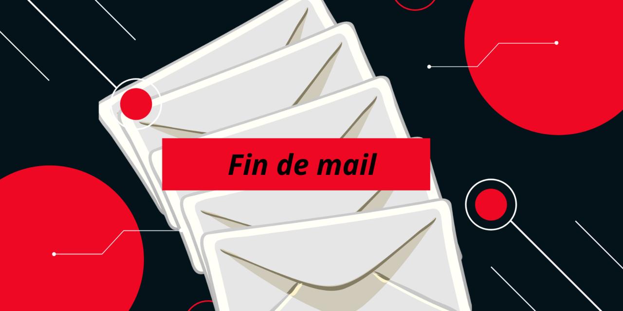 Bien choisir sa phrase de fin de mail, mais comment s'y prendre ?